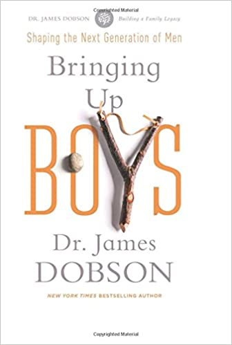 Bringing Up Boys: James C. Dobson: 9781414391335: Amazon.com: Books
