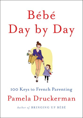 Day by Day: 100 Keys to French Parenting