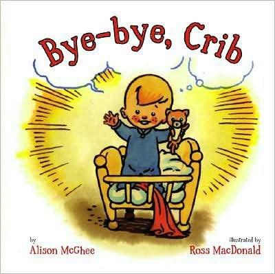 Bye-Bye, Crib Hard Cover Book