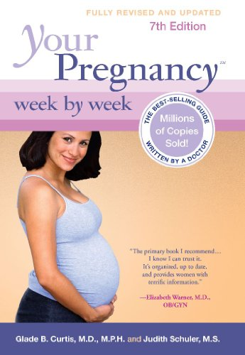 Your Pregnancy Week by Week (Your Pregnancy Series)