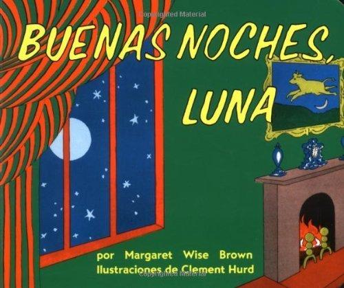 Buenas noches, Luna (Goodnight Moon, Spanish Edition)