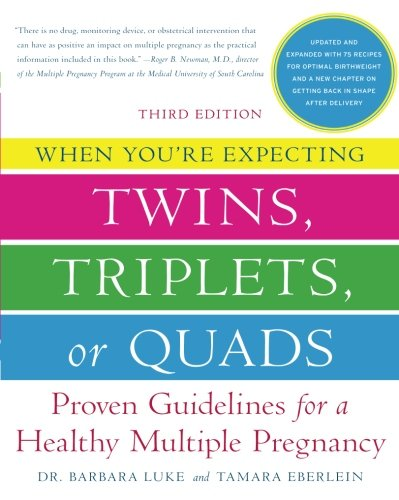 What to Expect When You're Expecting Twins, Triplets or Quads