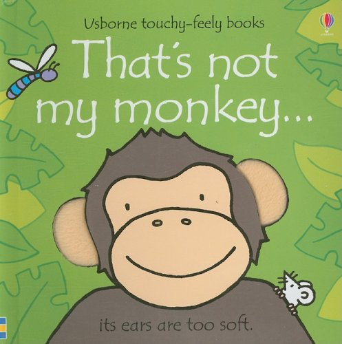 That's Not My Monkey (Usborne Touchy-Feely Books)