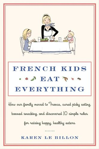 French Kids Eat Everything: How Our Family Moved to France!